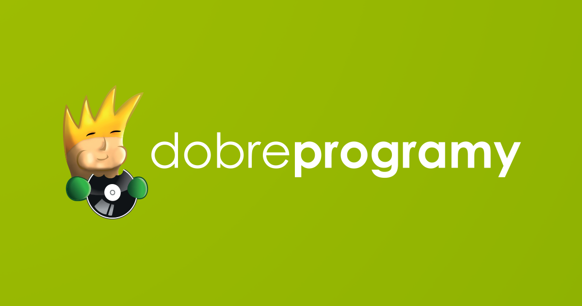 dobreprogramy - portal nie tylko o oprogramowaniu